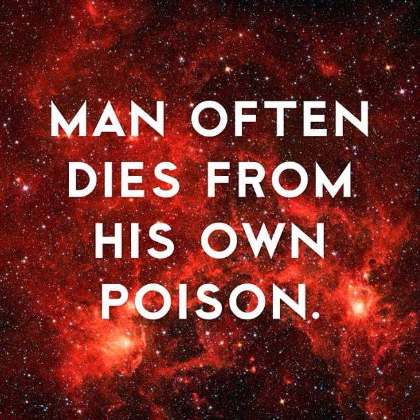 Man Often Dies from his own posion