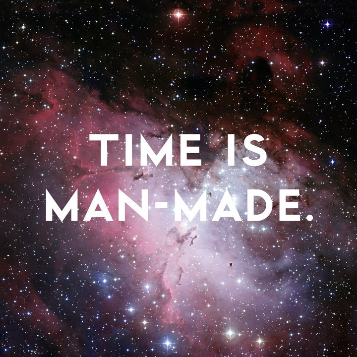 Time is Man Made by Donny Miller