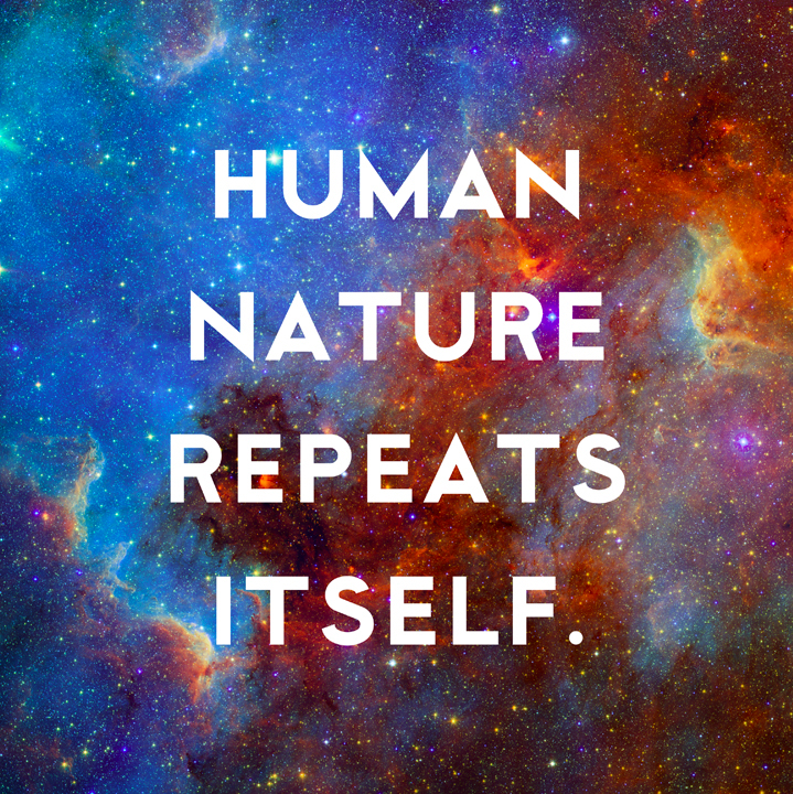 Human Nature Replays Itself by Donny Miller