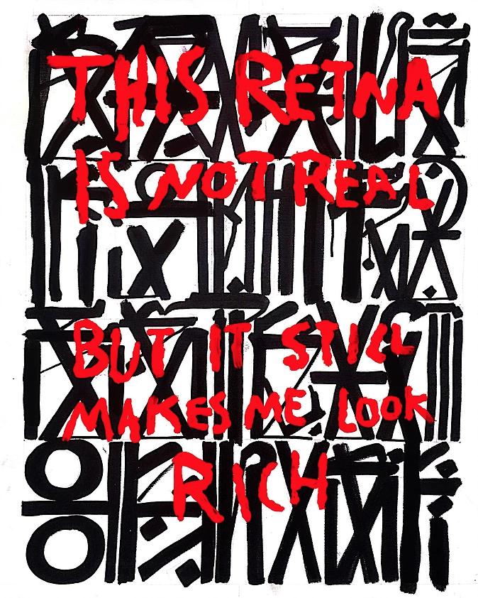 This Retna is Not Real But it Still Makes me Look Rich