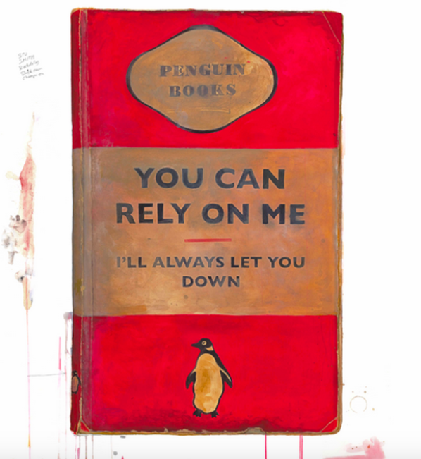 You Can Rely On Me By Harland Miller