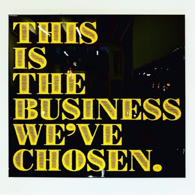 This Is The Business We've Chosen 1 by Mister E