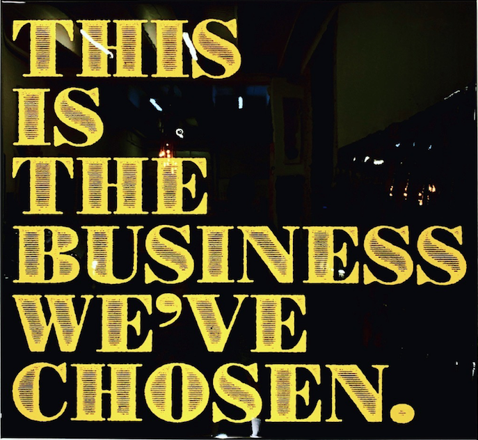 This Is The Business We've Chosen by Mister E
