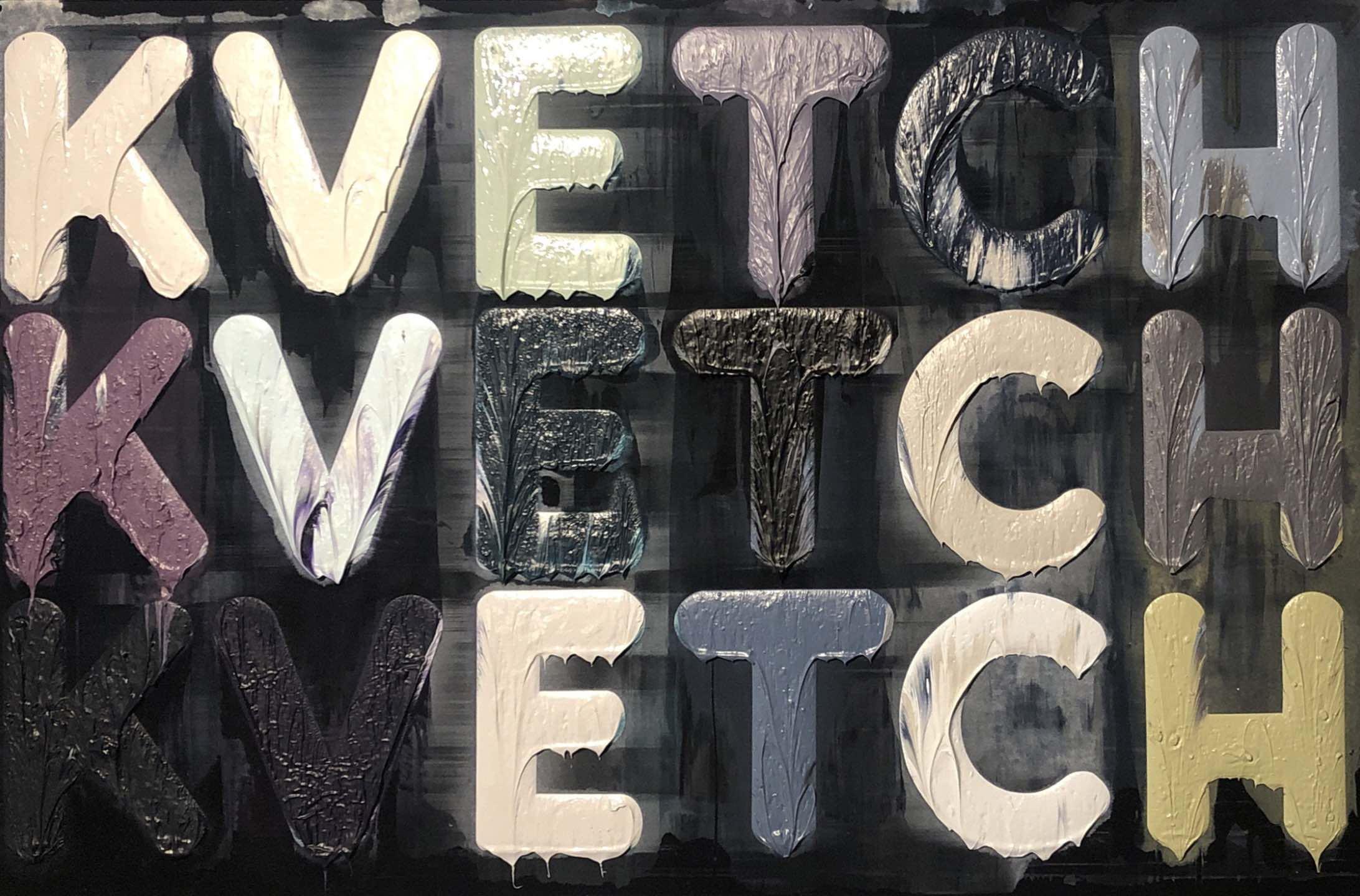 Kvetch by Mel Bochner