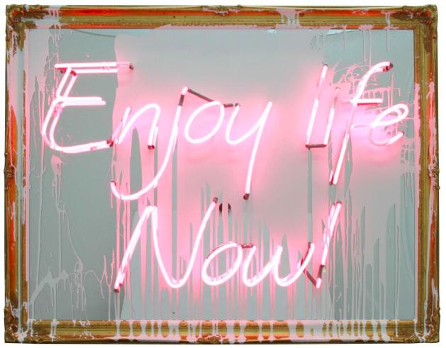 Enjoy Life Now by Mr. Brainwash