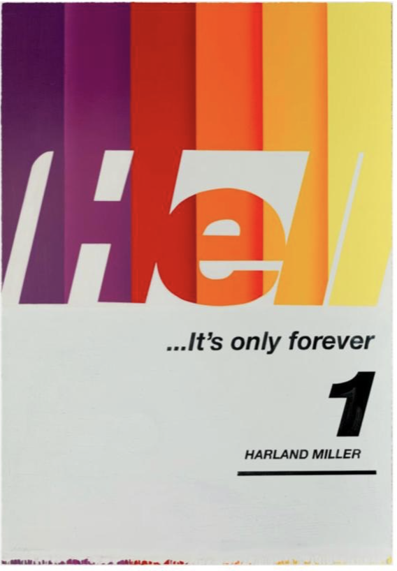 Hell… It's Only Forever by Harland Miller